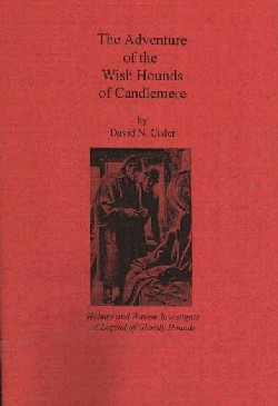 The Diogenes Club:  The Adventure of the Wish Hounds of Candlemere